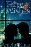 Three Wishes by Amelia Elias